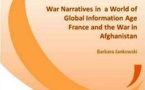 War narratives in a world of global information Age : France and the war in Afghanistan