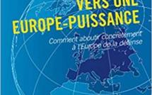 """Nouveauté : """"Vers une Europe-Puissance"""""""
