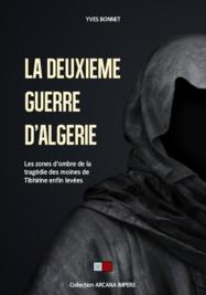La deuxième guerre d'Algérie, ou comment contenir le terrorisme islamiste